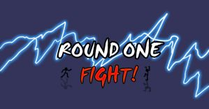 Round one...FIGHT by AtomicWarpin