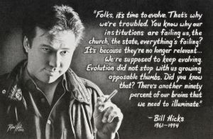 Bill Hicks- Time to evolve by DORIAN-b2