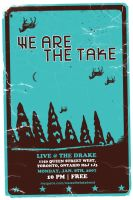 We Are The Take - Flyer 01 by agentfive