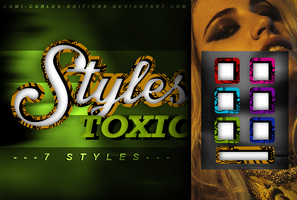 +STYLES: Toxic by CAMI-CURLES-EDITIONS