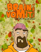 Brain Vomit Vol. 1 Cover by juniorbethyname