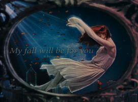 My fall will be for you by Fantasia-Art