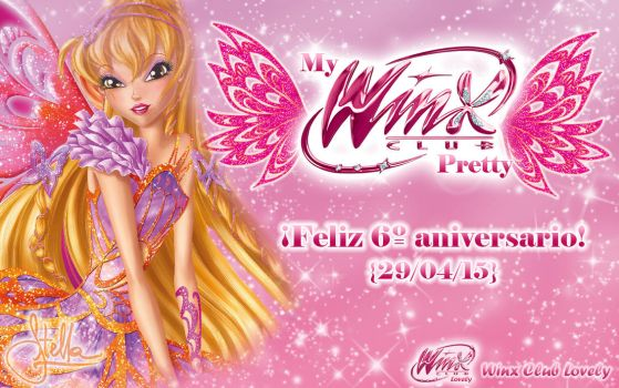 Happy 6th Anniversary to Winx Club Pretty! by WinxLovely