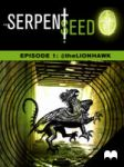 The Serpent Seed: Episode 1 @theLionhawk by HalHefnerART