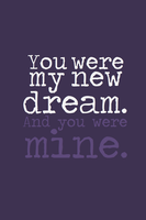 You Were My New Dream by inkandstardust