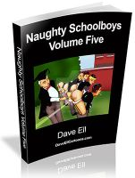 Naughty Schoolboys Volume Five by Daveell