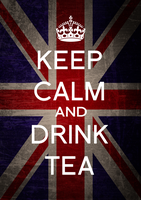 Keep Calm and Drink Tea Poster by englishlioness