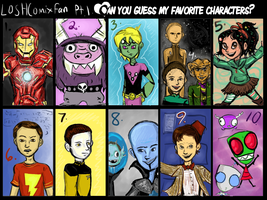 Guess my Favorite Characters part 1 by LOSHComixfan