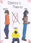 Slender's Proxies Tim:Masky,Brian:Hoodie,and Toby by Auracly