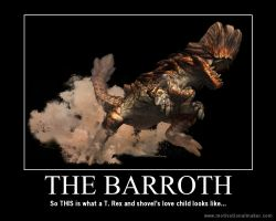 Monster Hunter Motivational: The Barroth by teambrownie1
