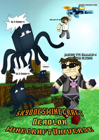 SkydoesMinecraft, MinecraftUniverse, and Deadlox by LowRend