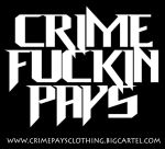 CRIME FUCKIN' PAYS by KILLAHCROM