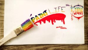 The way you paint life by PaulinaDoodles