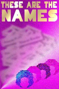 These Are The Names by fernwithy