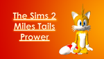 TS2 Miles Tails Prower Downloadable by KindGenius
