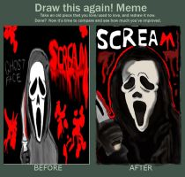 Draw this again meme Ghost Face by ShadowChaser12
