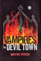 Vampires In Devil Town by expiringsun