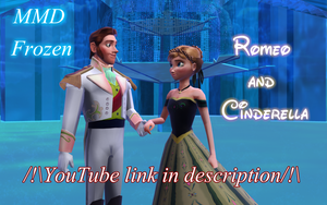 MMD Frozen - Anna and Hans - Romeo and Cinderella  by JackFrostOverland