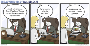 The Adventures of Business Cat - Computer Problems by tomfonder