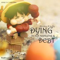 One Piece Quote - Monkey D Luffy by froztlegend