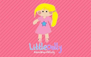 LittleDolly Wallpaper by RaindropMelody