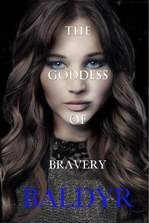 Baldyr the Goddess of Bravery