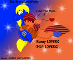 Bunny LOVERS and The BronyDanceParty by SnoopyTheBeagle