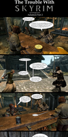 The Trouble with Skyrim: Adoption Part 2 by Sir-Douglas-of-Fir