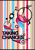 taking chances by Chemicalled
