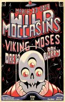 Wild Moccasins Gig Poster by BryanTheEvery