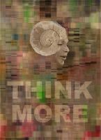 Think More by JubbenRobot