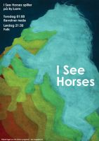 I See Horses by lysgaard