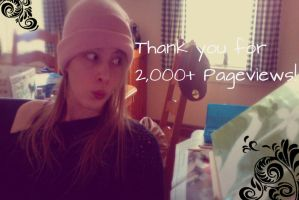 Thank You for 2,000+ Pageviews!! by WhyNotCaro