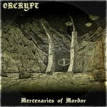 Orcrypt 'Mercenaries of Mordor' by linseed