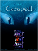 TGS Chap 1   Escaped by CrispyCh0colate