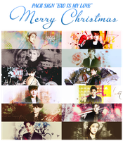 PACK SIGN EXO IS MY LOVE ~ Merry Christmas by IAM-MUPMIP