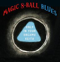 8-Ball Blues by Keith-McGuckin