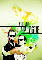 You Are a Plague by KT-M