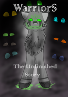 Warriors The Unfinished Story cover by StrangerClaw