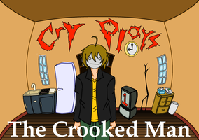 Cry Plays: The Crooked Man [P1] by DOLLofPARANOIA