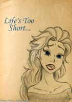 Life Too Short by KYOooTERCERA