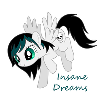 Request: Insane Dreams - OC Mlp Fim by hinadany