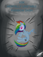 Ask Mentally Unstable Rainbow Dash by ImTheDoctorWhovian