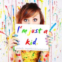 Just A Kid. by Perfectly--Imperfect
