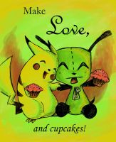 Make Love and cupcakes by Neverdiex