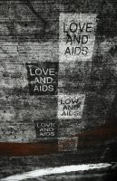 Love and ... AIDS? by requiem7892