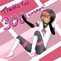 Thanks for 300 Watchers by rockleeofthesand