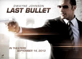 Last Bullet Movie Poster - Dwayne Johnson by oroster