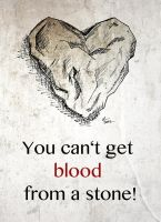 You can't get blood from a stone by blindguard