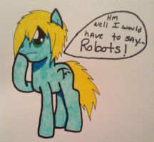 I would like to say I love robots by ChibiMisfit